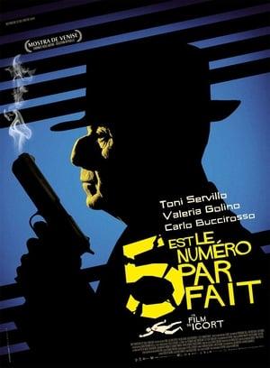Film 5 est le numéro parfait  (5 è il numero perfetto) streaming VF gratuit complet