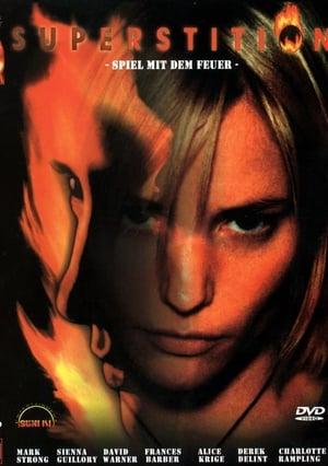 Superstition – Spiel mit dem Feuer