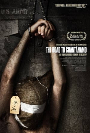 The Road To Guantanamo (2006)