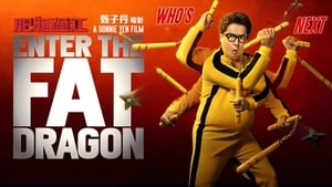 Enter The Fat Dragon (2020)