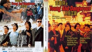 Young and Dangerous – 古惑仔1之人在江湖