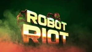 Robot Riot [2020]