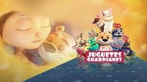 Juguetes guardianes 2017