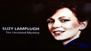 Suzy Lamplugh: The Unsolved Mystery