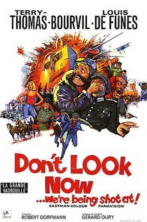 Don't Look Now: We're Being Shot At (La grande vadrouille)