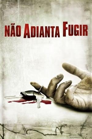 Não Adianta Fugir Torrent, Download, movie, filme, poster