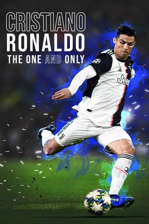 Cristiano Ronaldo: The One and Only