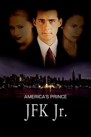 America's Prince: The John F. Kennedy Jr. Story