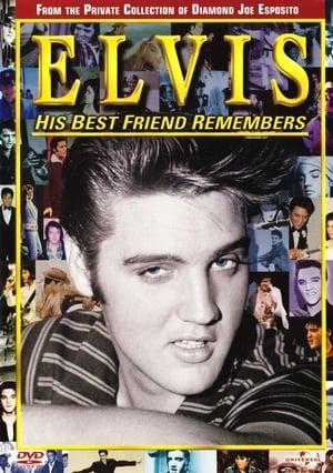 Elvis: His Best Friend Remembers (2007)