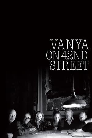 """Vanya on 42nd Street – """"Unchiul Vanya"""" de pe strada 42 (1994)"""