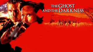 The Ghost and the Darkness Full Movie Download Free HD