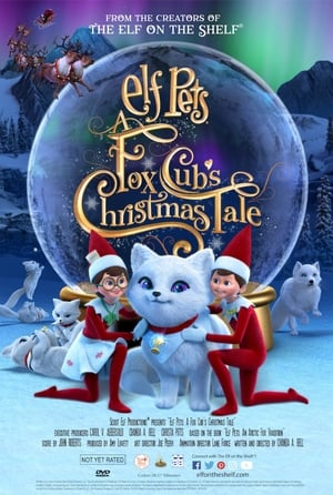 Elf Pets: A Fox Cub's Christmas Tale (2019)