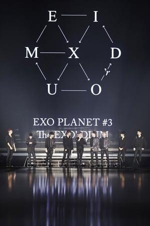 Watch EXO Planet #3 The EXO'rDIUM In Seoul Full Movie