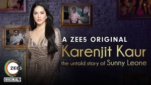 Karenjit Kaur The Untold Story of Sunny Leone in HD