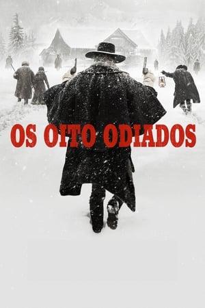 Os Oito Odiados - Poster