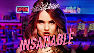 Insatiable, seriale online subtitrate