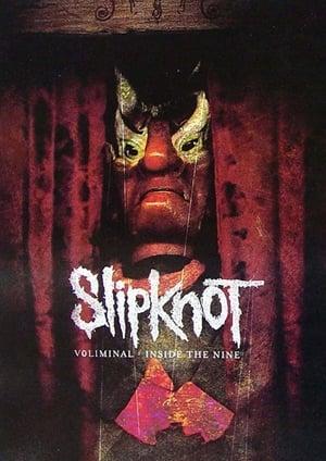 Slipknot: Voliminal: Inside the Nine
