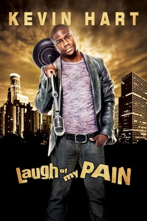 Kevin Hart: Laugh at My Pain (2011)