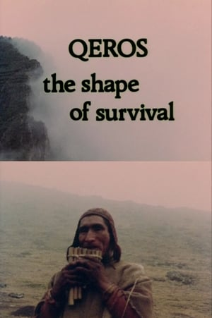 Q'eros: The Shape of Survival (1979)