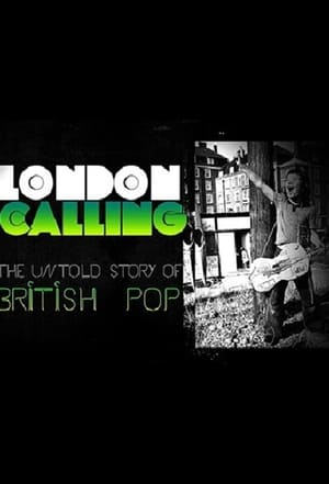 London Calling: The Untold Story of the British Pop