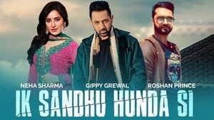 Ik Sandhu Hunda Si Punjabi Movie in HD