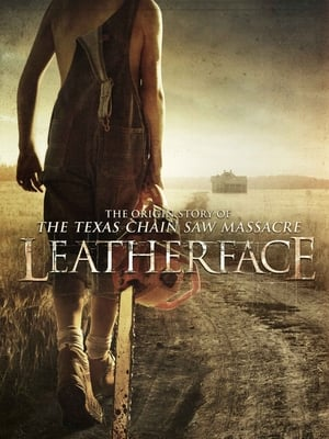 Leatherface – O Início do Massacre Torrent, Download, movie, filme, poster