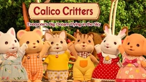 Calico Critters: Everyone's Big Dream Flying in the Sky (2020)
