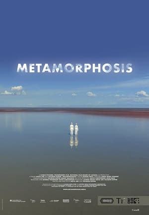 Watch Metamorphosis Full Movie