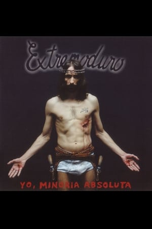 Extremoduro – Yo, minoría absoluta