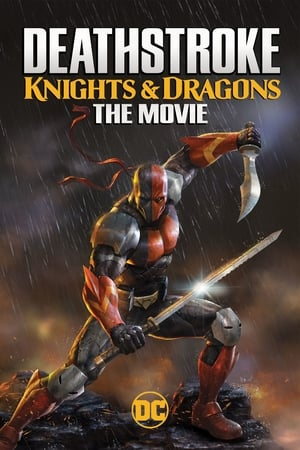 poster Deathstroke: Knights & Dragons - The Movie