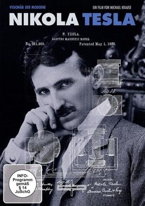 Nikola Tesla - Visionary of Modern Times (2012)