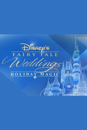Disney's Fairy Tale Weddings: Holiday Magic II