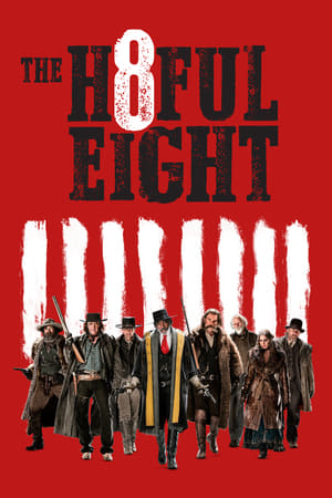 Watch The Hateful Eight Full Movie