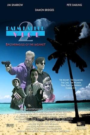 Palm Harbor Vice 2: Brotherhood of the Monkey