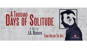 A Thousand Days of Solitude (2017)