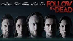 Follow the Dead (2020)