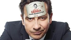Laurent Gerra – Sans modération