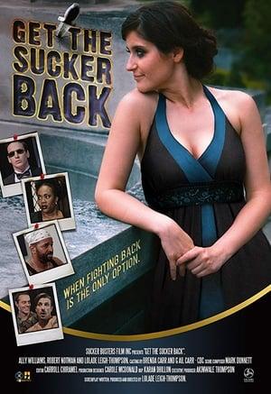 Get the Sucker Back (2017)