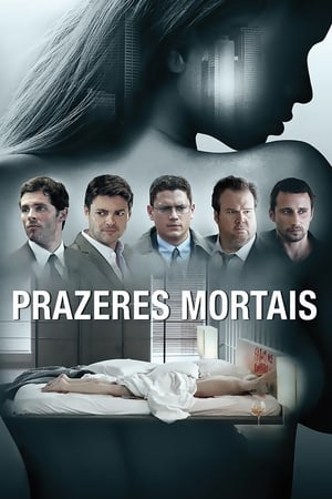Prazeres Mortais Torrent, Download, movie, filme, poster