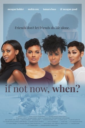 If Not Now, When-Azwaad Movie Database