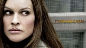 Conviction – Condamnarea (2010) Online Subtitrat in Romana