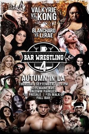 Bar Wrestling 4: Autumn In LA streaming