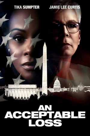 Watch An Acceptable Loss Full Movie
