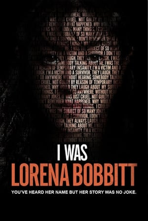 I Was Lorena Bobbitt 2020 Full Movie
