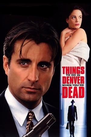 Things to Do in Denver When You're Dead-Andy García