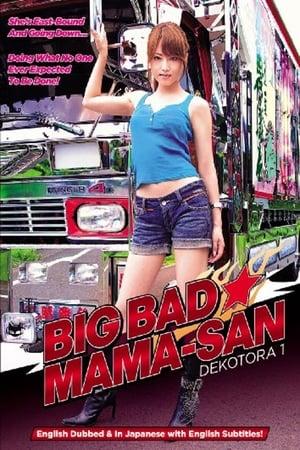 Image Big Bad Mama-San: Dekotora 1