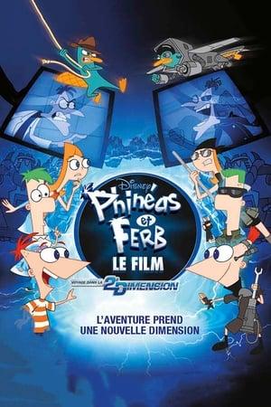 Phinéas et Ferb - Le Film : Voyage dans la 2e Dimension