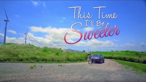 This Time I'll Be Sweeter