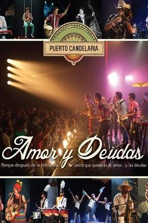 Puerto Candelaria - Amor y Deudas streaming