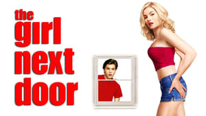 The Girl Next Door 2004 Full Movie Free Download HD